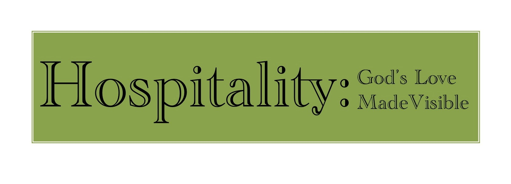Hospitality - Practicing Our Faith